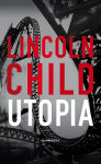 Utopia - Lincoln Child,  Lincoln Child,  Jorma-Veikko Sappinen - 9789512082193