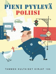 Pieni pyylevä poliisi - Margaret Wise Brown, Wise Margaret Brown, Thatcher Edith Hurd,  Alice Provensen,  Martin Provensen,  Aki Salmela, Margaret Brown Wise, Edith Hurd Thatcher - 9789513168117